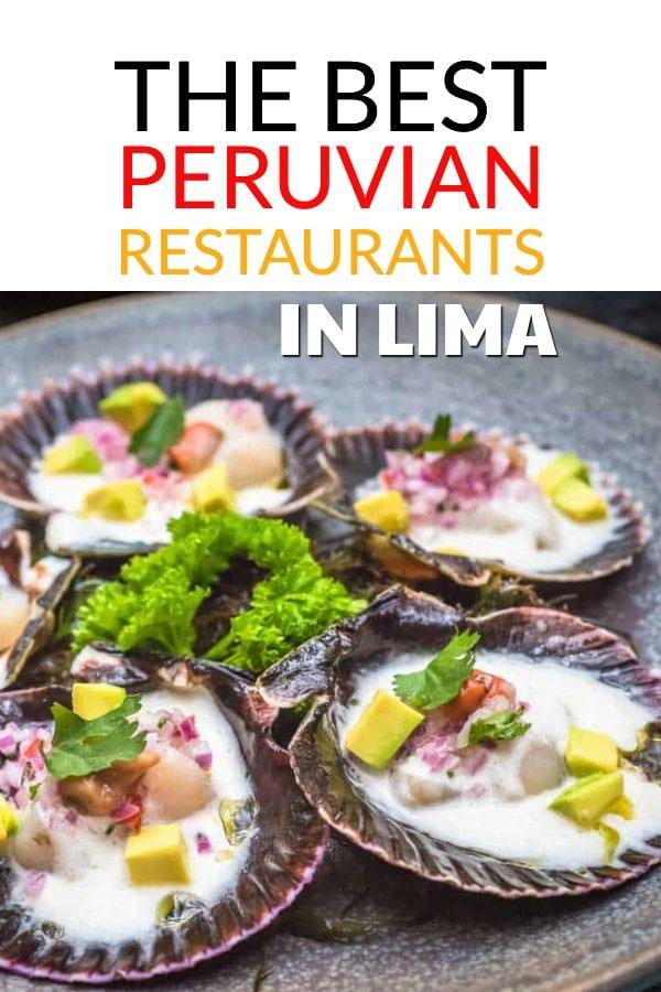 The best Peruvian Restaurants in Lima, Peru