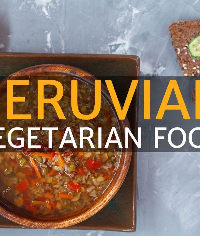 Peruvian vegetarian food