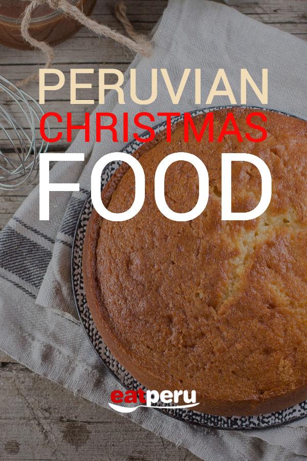 Peruvian Christmas food