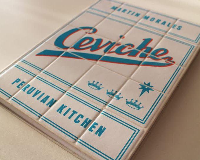 Ceviche Peruvian Kitchen cookbook by Martin Morales