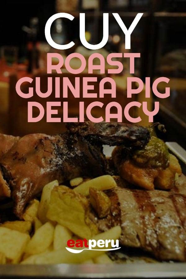 Cuy guinea pig dish from Peru