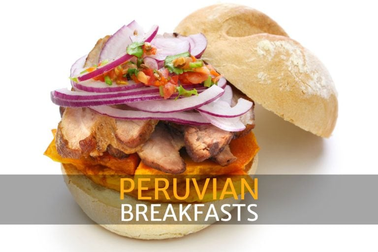 Peruvian Breakfast Foods