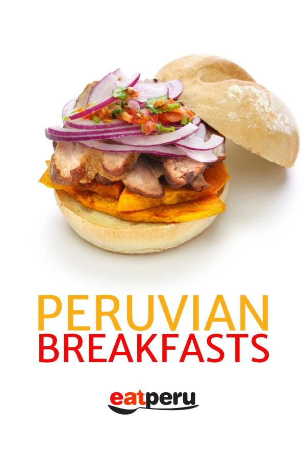 Peruvian breakfast foods