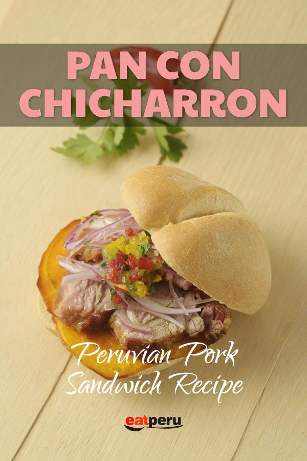 pan con chicharron peruvian pork sandwich recipe