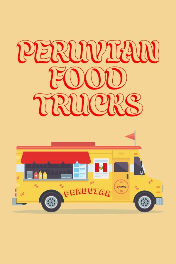 peruvian food trucks