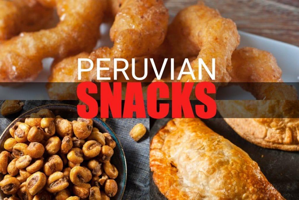 Peruvian snacks - street foods from Peru