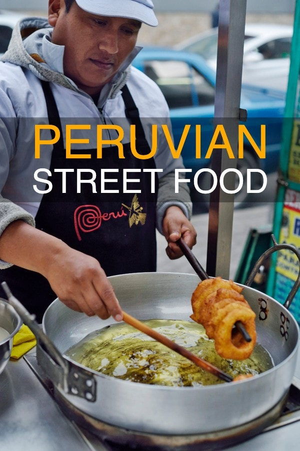 Peruvian Street Food Guide