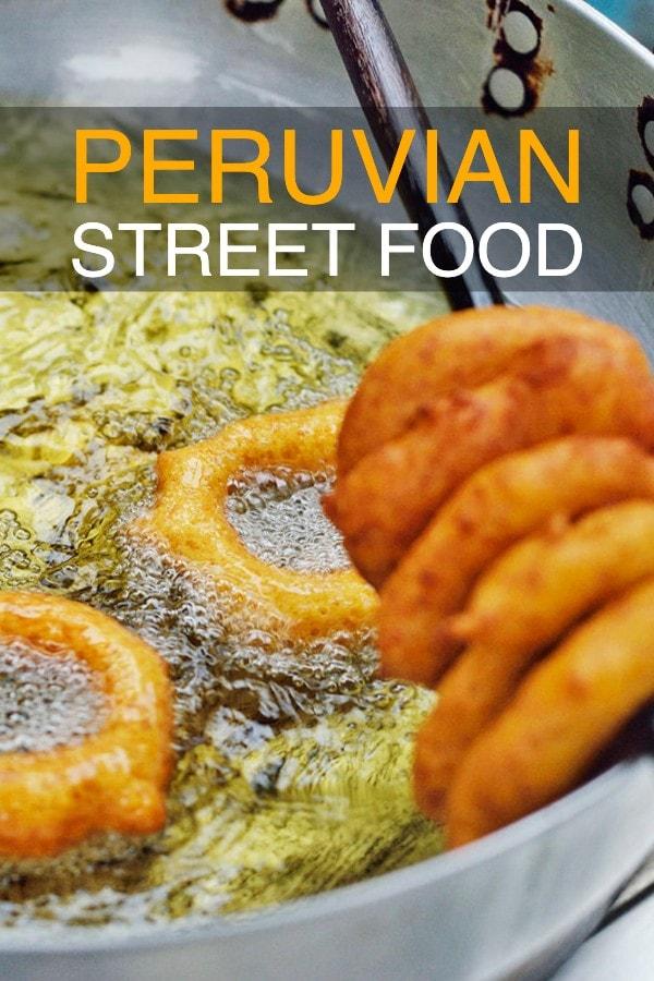 Peruvian Street Food Guide