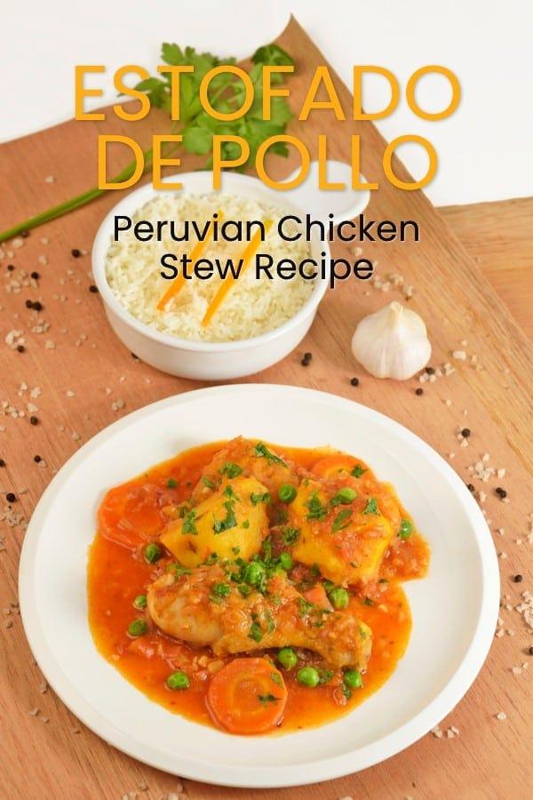 Peruvian Estofado de Pollo