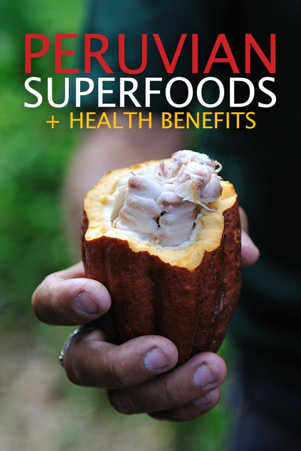 Peruvian Superfoods and their Health Benefits