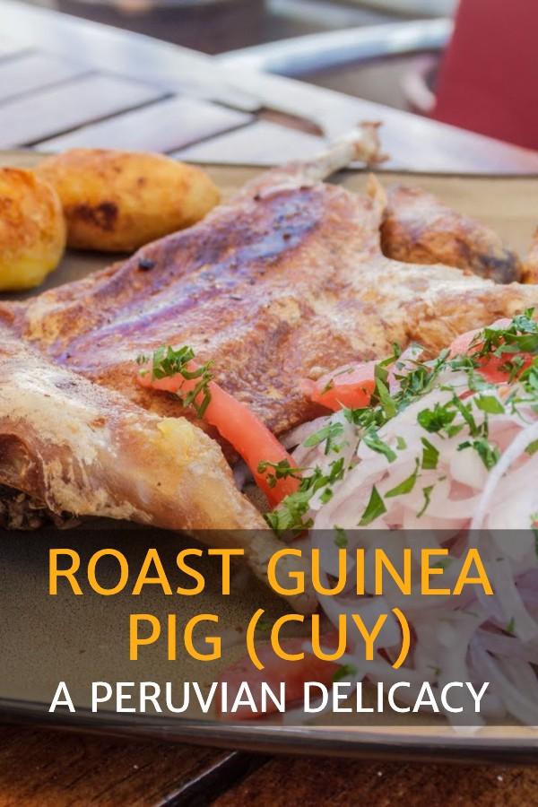 Roast Guinea Pig (Cuy) Peruvian Delicacy