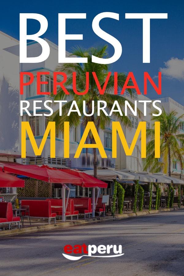 The Best Peruvian Restaurants in Miami