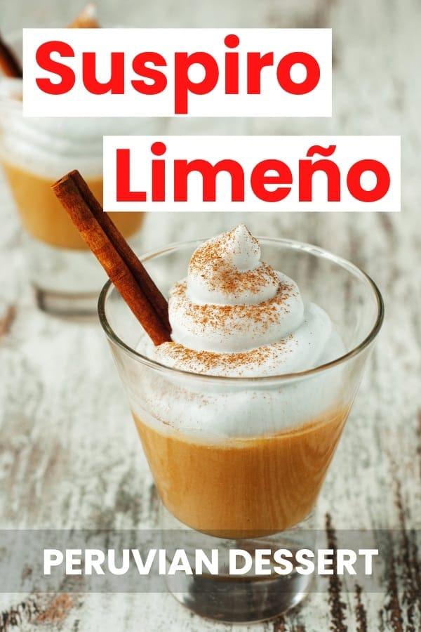 Suspiro Limeño Peruvian Dessert Recipe