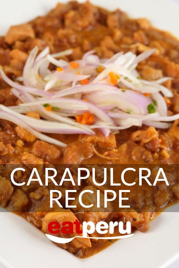 Carapulcra Recipe: Peruvian Pork Stew