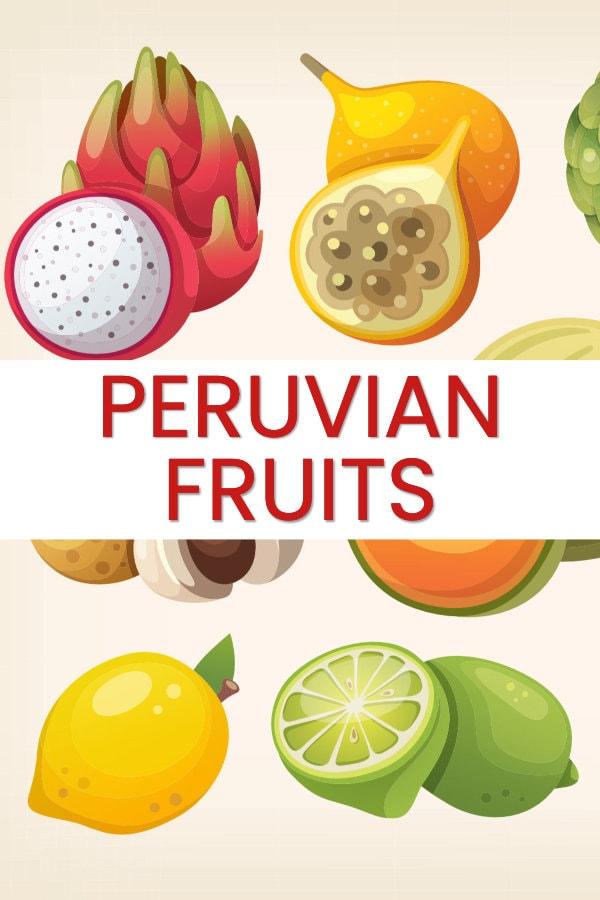 Peruvian fruits guide