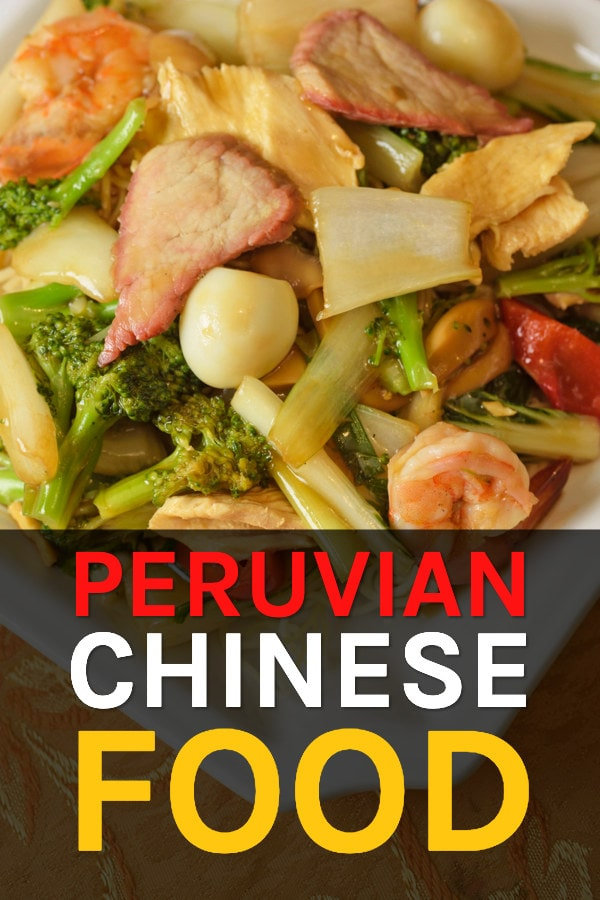 A guide to Chinese Food In Peru