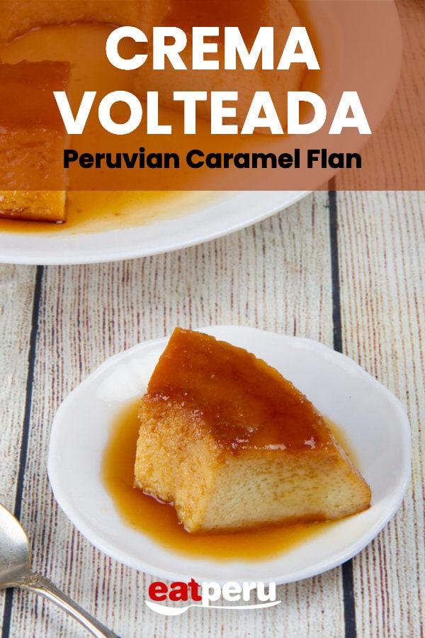Peruvian Crema Volteada Recipe