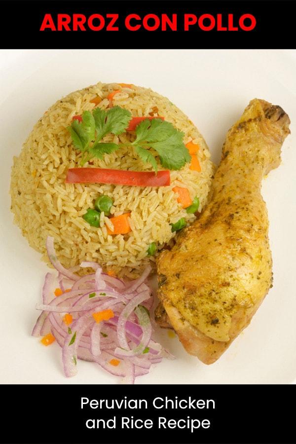Arroz con pollo - Peruvian chicken and rice