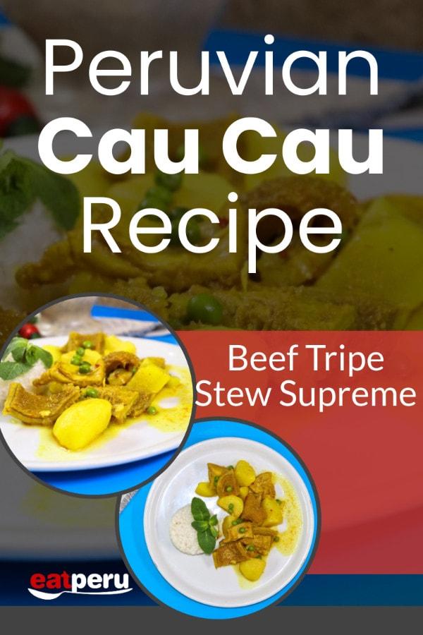 Peruvian Cau Cau beef Tripe Stew Recipe