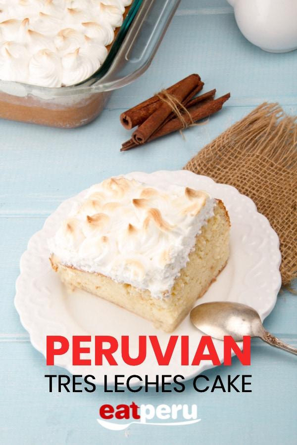 Recipe: Tres Leches Peru