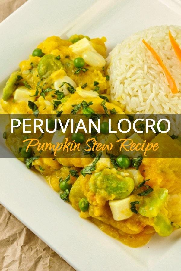 Peruvian Locro De Zapallo Pumpkin Recipe