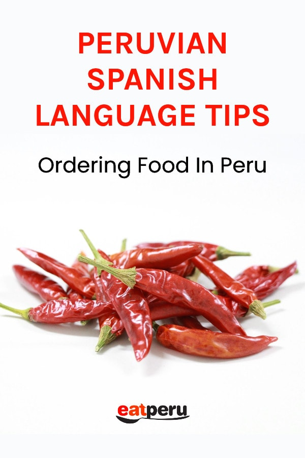 Peruvian language tips for pronouncing and ordering food
