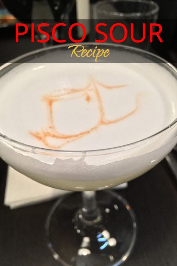 Pisco Sour Recipe From Peru