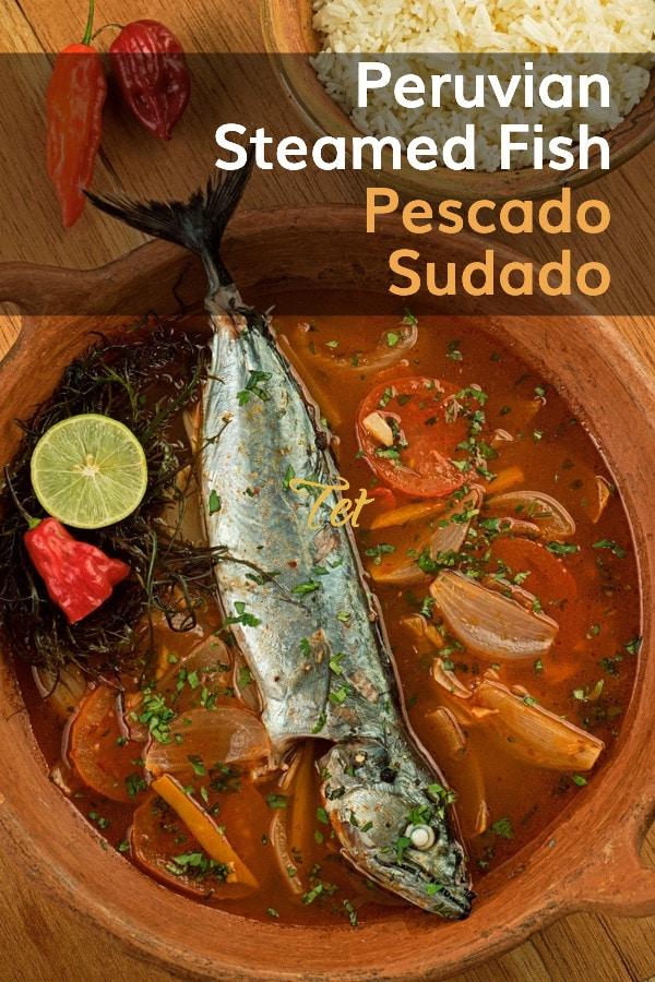 Sudado De Pescado Steamed Fish Recipe