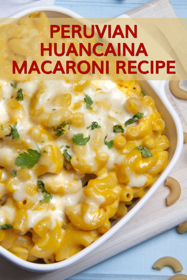 Peruvian Spicy Macaroni And Cheese Recipe