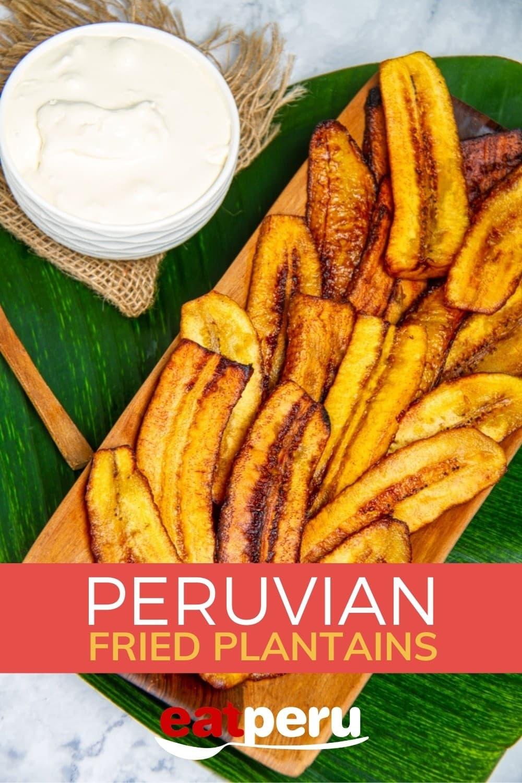 fried plantains recipe peruvian food