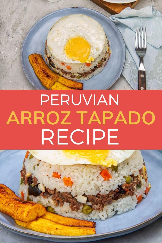 peruvian arroz tapado recipe