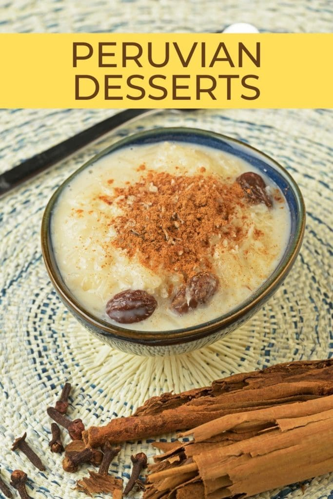 best peruvian desserts